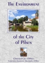 The Envionment of the City of the Pilsen